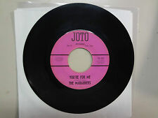 "MARAUDERS:You're For Me 2:35-You Didn't Love Me Anyway 2:53-U.S. 7"" JOTO Records"