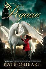 The Flame of Olympus (Pegasus) by Kate OHearn