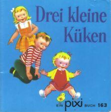 Pixi Buch 163 - Drei kleine Küken