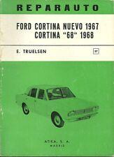 """REPARAUTO / FORD CORTINA NUEVO 1967 CORTINA """"68"""" 1968 - GUIDE TECHNIQUE ESPAGNOL"""