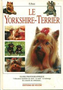Livre le yorkshire-terrier P. Pesce éditions de Vecchi 2003 book