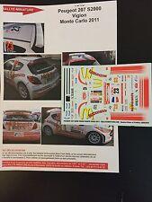 DECALS 1/43 PEUGEOT 207 S2000 SEBASTIEN VIGION RALLYE MONTE CARLO 2011 RALLY WRC