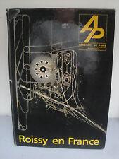Livre -Aéroports de Paris - Roissy-en-France - 1973