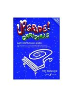 Pamela Wedgewood Up-grade Christmas Grade 0-1 Piano Learn to Play MUSIC BOOK