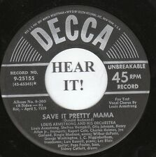 Louis Armstrong JAZZ (Decca 25155) Save it Pretty Mama/Dipper Mouth Blues  VG+