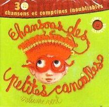 31666//CHANSONS DES PETITES CANAILLES VERT 30 CHANSONS ET COMPTINES CD NEUF