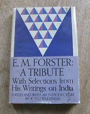 SIGNED - E.M. FORSTER: A TRIBUTE by K. Natwar-Singh - 1st - 1964 HCDJ on India