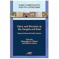 Early Christianity and Its Literature Ser.: Unity and Diversity in the...
