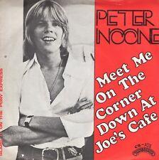 7inch PETER NOONEmeet me on the corner down at joe's caféHOLLAND   (S0586)