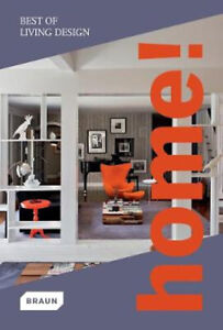 Home! Best of Living Design: new edition -Braun Architecture & Design Book