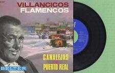 CANALEJAS DE PUERTO REAL Villancicos Flamencos BELTER 52.027 Spain 1960 EP EX