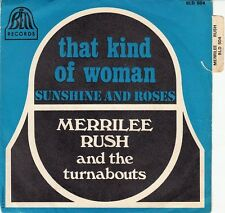 45 T SP MERILEE RUSH *THAT KIND OF WOMAN* (BIEM)