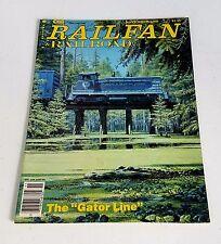 "Railfan & Railroad Magazine November 1980 A&LM The ""Gator Line """