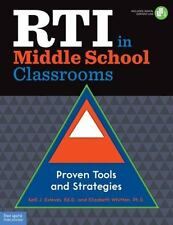 RTI in Middle School Classrooms: Proven Tools and Strategies, Whitten Ph.D., Eli
