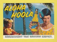 ADVERTISING  -  HOOLA   POSTCARD  -  HOOLA    (D)