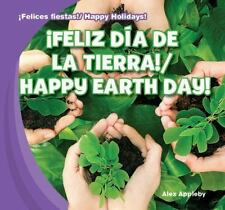 Feliz Dia de La Tierra!/Happy Earth Day! (Felices Fiestas! / Happy Holidays!) (