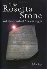 The Rosetta Stone and the Rebirth of Ancient Egypt (Wonders of  .9781861973344