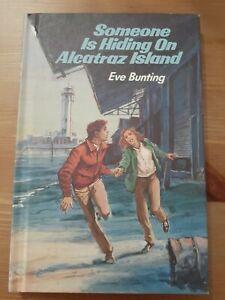 Someone Is Hiding on Alcatraz Island by Bunting, Eve, hardback vintage, 1984