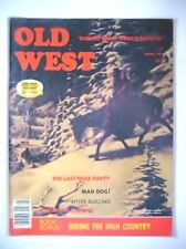 OLD WEST #59 Spring 1979 Comanche Captive/Riding the High Country/Ghosts/Mad Dog