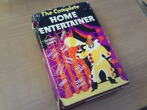 The Complete Home Entertainer 1930s/40s Family Games Book Illustrated Hardback