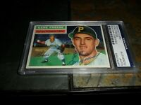 1956 TOPPS #46 PITTSBURGH PIRATES GENE FREESE AUTOGRAPHED  PSA/DNA  D.2013