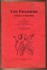 PEYRE & ESCALLIER, LES FRAISIERS DE L'ANCIEN ET DU NOUVEAU MONDE