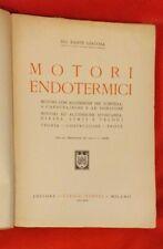 Motori endotermici di Ing. Dante Giacosa 1941. Editore Ulrico Hoepli Milano