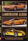 Book - Lamborghini Album - Miura Espada Countach Diablo Gallardo Auto Review