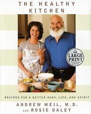 The Healthy Kitchen:Recipes for a Better Body, Life & Spirit...VGUC