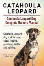 Catahoula Leopard. Catahoula Leopard Dog Dog Complete Owners Manual. Catahoula L