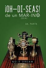 Oh-di-Seas de un Mar-ino : 3A. Parte by No-É Dream (2012, Hardcover)