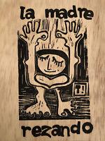 "SIGNED Linocut Block Print ""La Madre Rezando"" Praying Mother On Wood Trinja"