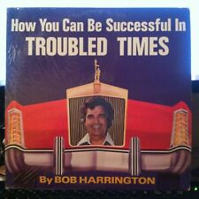 Bob Harrington - How You Can Be Successful In Troubled Times - EX vinyl LP album