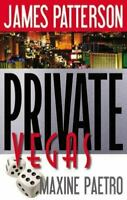 Private Series Private Vegas by Maxine Paetro / James Patterson 2015 1st Edition
