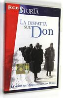 DVD LA DISFATTA SUL DON LA VERITA' SULL'ARMATA ITALIANA IN RUSSIA Documentario