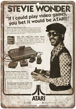 "Atari Stevie Wonder If I Could Play Video Games 10""x7""  Reproduction Metal Sign"