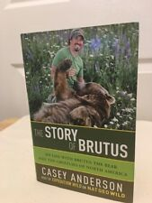 The Story of Brutus: My Life with Brutus the Bear Only Signed Copy  On EBAY