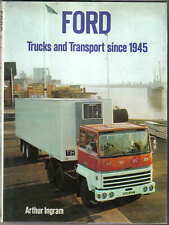 Ford Trucks & Transport since 1945 Vans Trucks Buses Coaches by A Ingram 1978