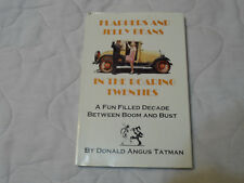 Flappers and Jelly Beans In The Roaring Twenties Donald Tatman HC