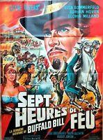 Plakat Kino Western Sieben Stunden Feuer Buffalo Bill - 120 X 160 CM