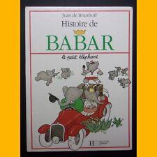 HISTOIRE DE BABAR le petit éléphant Jean de Brunhoff 1990