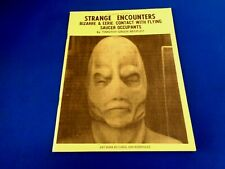 1980 STRANGE ENCOUNTERS BIZARRE & EERIE CONTACT WITH FLYING SAUCER OCCUPANTS