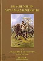 Schreckenbach Die Schlacht von Jena & Auerstedt, Der Zusammenbruch Preussens NEU