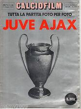 CALCIOFILM=N.17 1973=JUVE-AJAX=TUTTA LA PARTITA FOTO PER FOTO=FINALE COPPA CAMP.