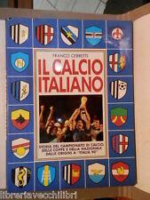IL CALCIO ITALIANO Storia del campionato di calcio coppe e nazionale F Cerretti