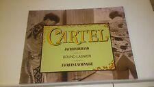 CARTEL - Jacques Durand/Bruno Lasnier/Jacques Lavignasse - Torerias