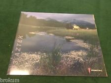 "NEW ORIGINAL 2003 PONTIAC AZTEK DEALER SALES BROCHURE 9"" X 11"" (BOX 752)"