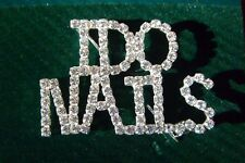 I DO NAILS Rhinestone Cosmetologist Manacurist Pin - 1 3/4 by 1 1/4 inches