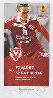 Orig.PRG   Europa League  2015/16   FC VADUZ - SP LA FIORITA  !!  SELTEN