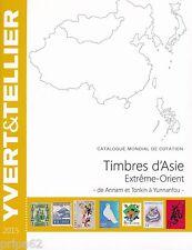 Catalogue des Timbres d'Asie Extrême-Orient de Annam et Tonkin à Yunnanfou 2015